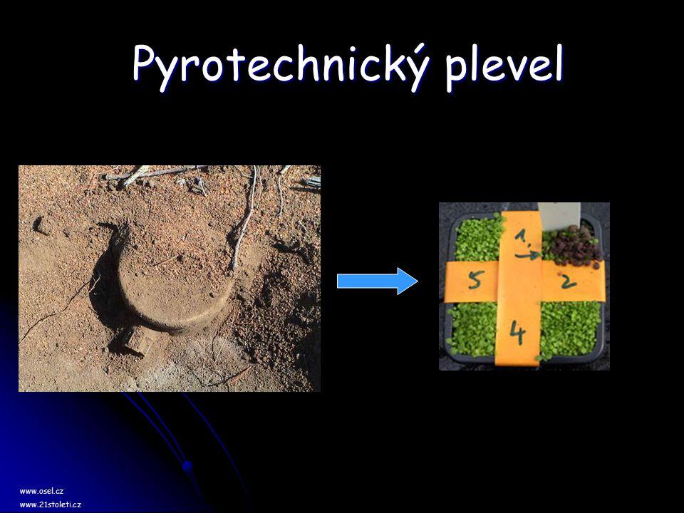 Pyrotechnický plevel www.osel.cz www.21stoleti.cz