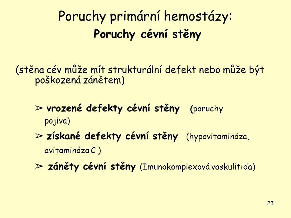 Poruchy primární hemostázy: Poruchy cévní stěny