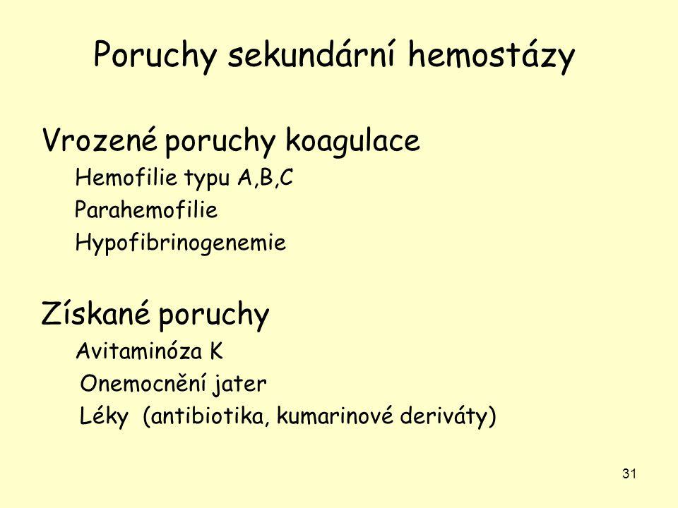 Poruchy sekundární hemostázy