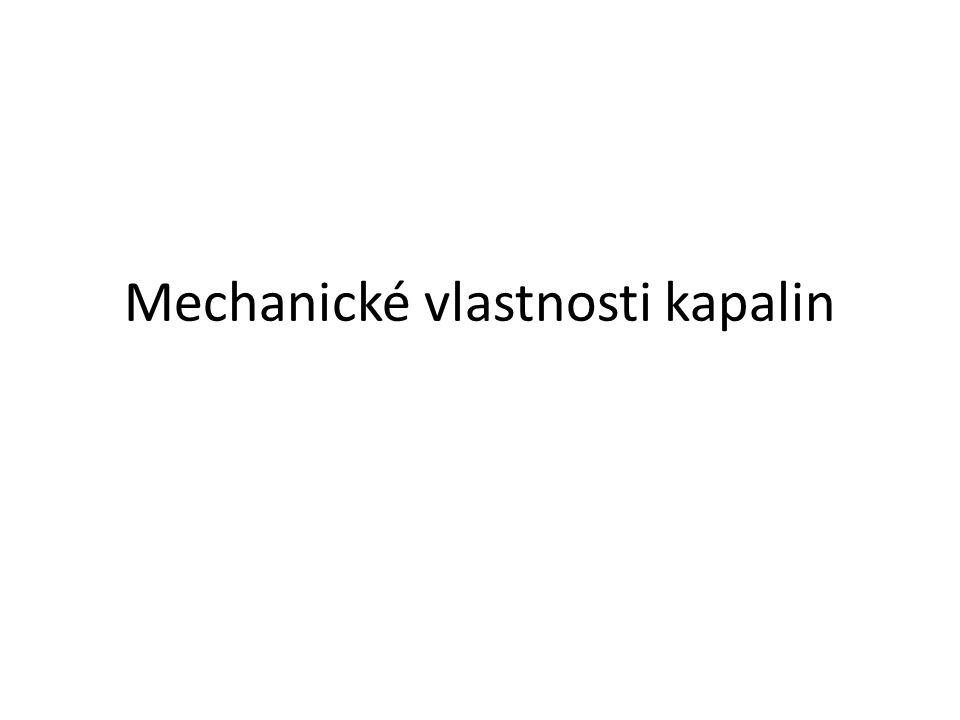 Mechanické vlastnosti kapalin