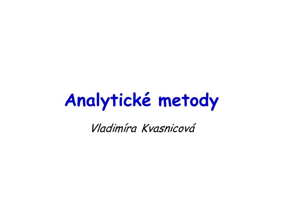 Analytické metody Vladimíra Kvasnicová