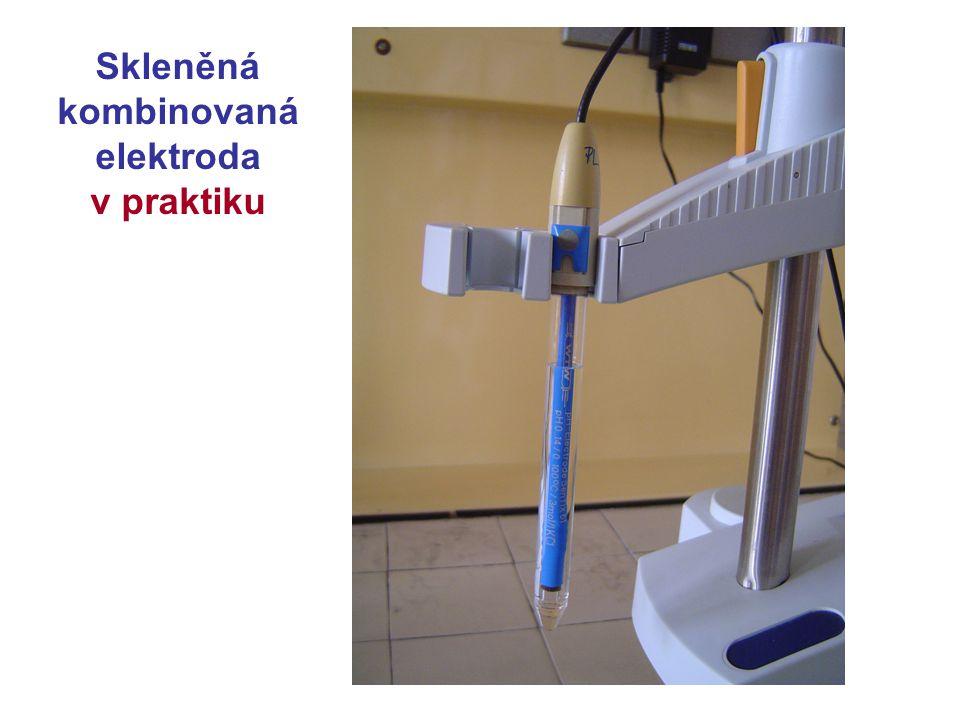 Skleněná kombinovaná elektroda v praktiku