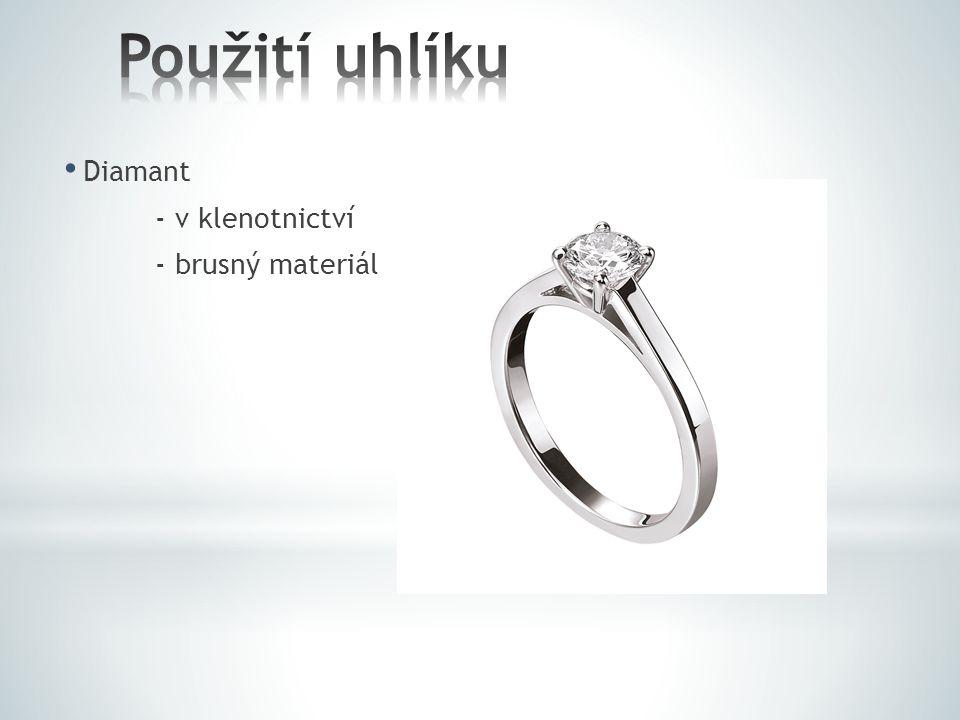 Použití uhlíku Diamant - v klenotnictví - brusný materiál