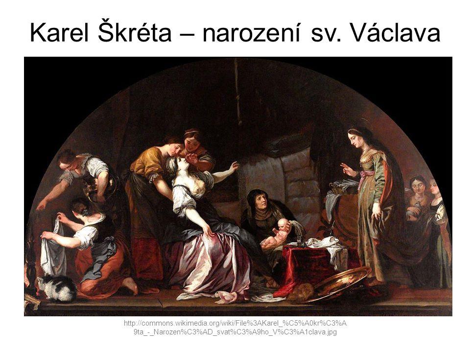 Karel Škréta – narození sv. Václava