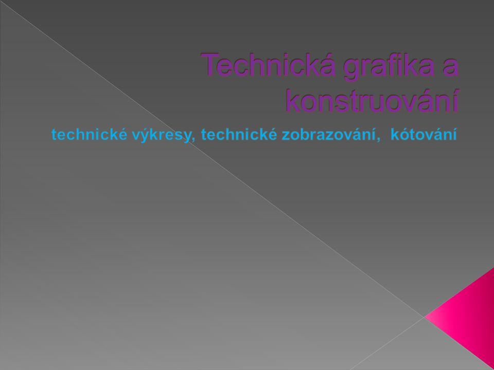 Technická grafika a konstruování