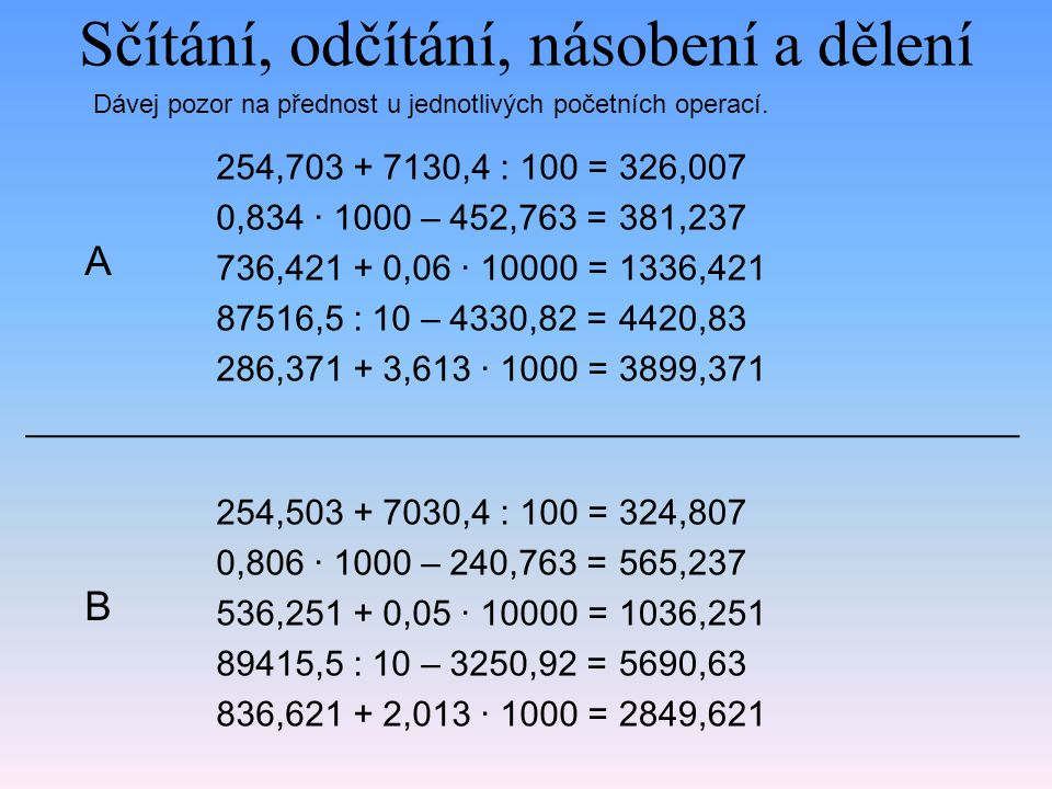 Sčítání, odčítání, násobení a dělení