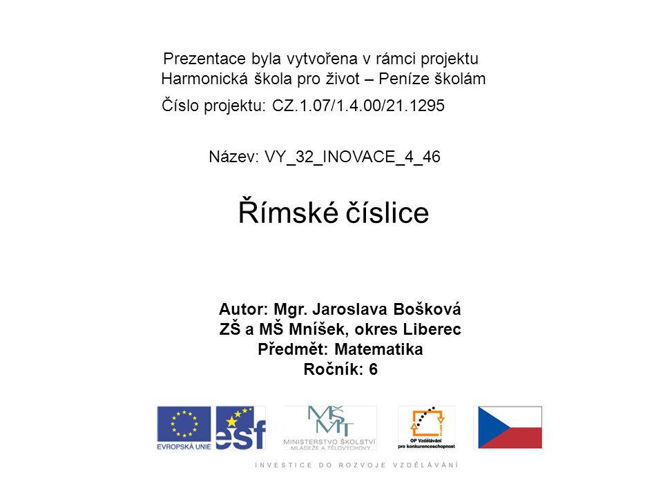 Autor: Mgr. Jaroslava Bošková