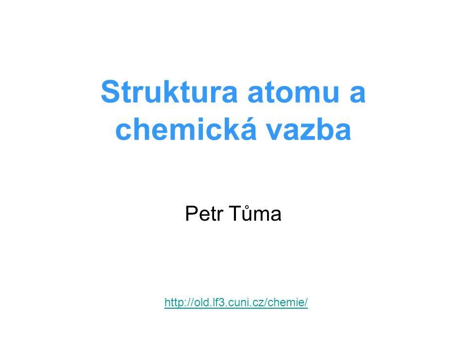 Struktura atomu a chemická vazba
