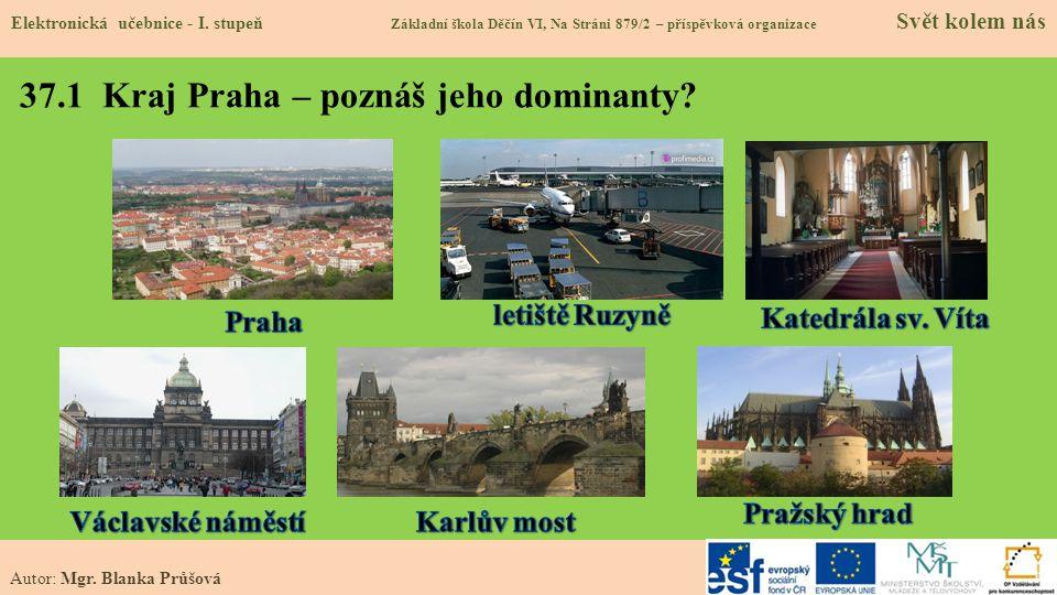 37.1 Kraj Praha – poznáš jeho dominanty
