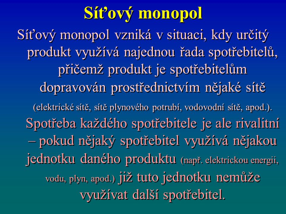 Síťový monopol