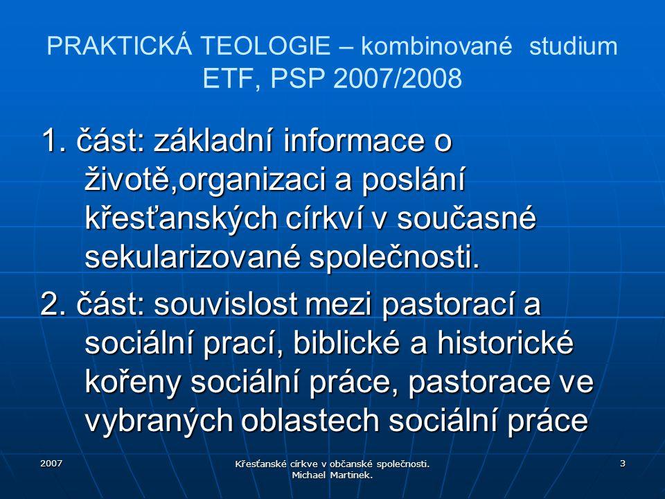 PRAKTICKÁ TEOLOGIE – kombinované studium ETF, PSP 2007/2008