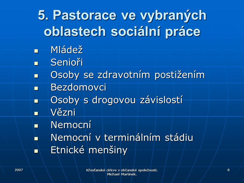 5. Pastorace ve vybraných oblastech sociální práce