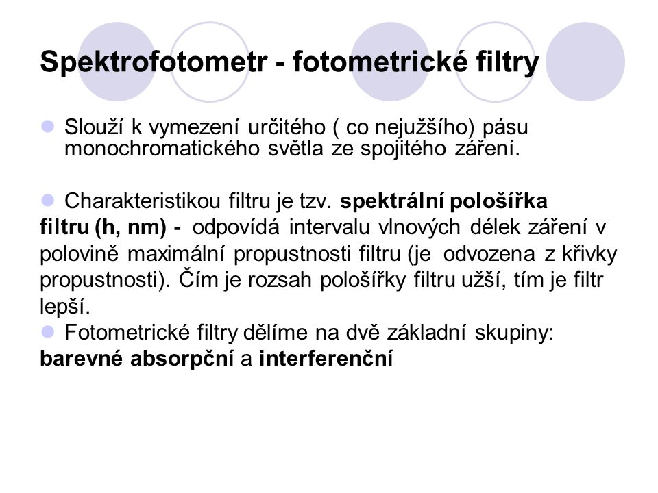 Spektrofotometr - fotometrické filtry