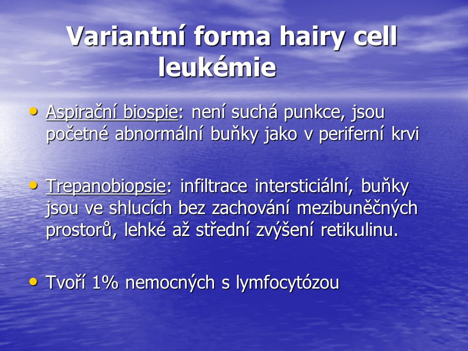 Variantní forma hairy cell leukémie