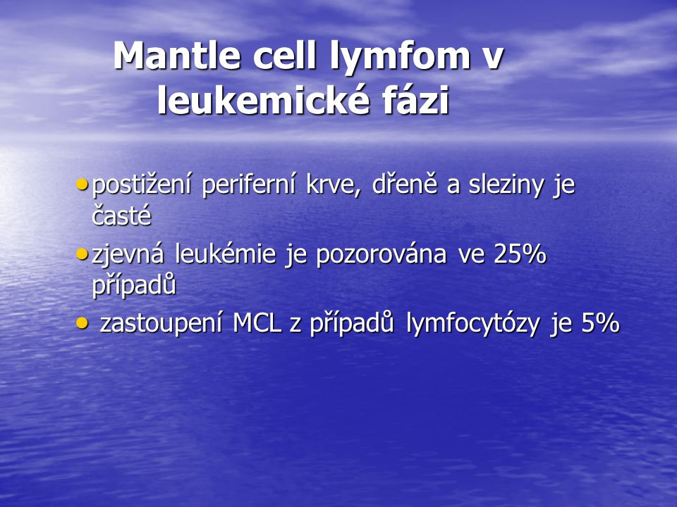 Mantle cell lymfom v leukemické fázi