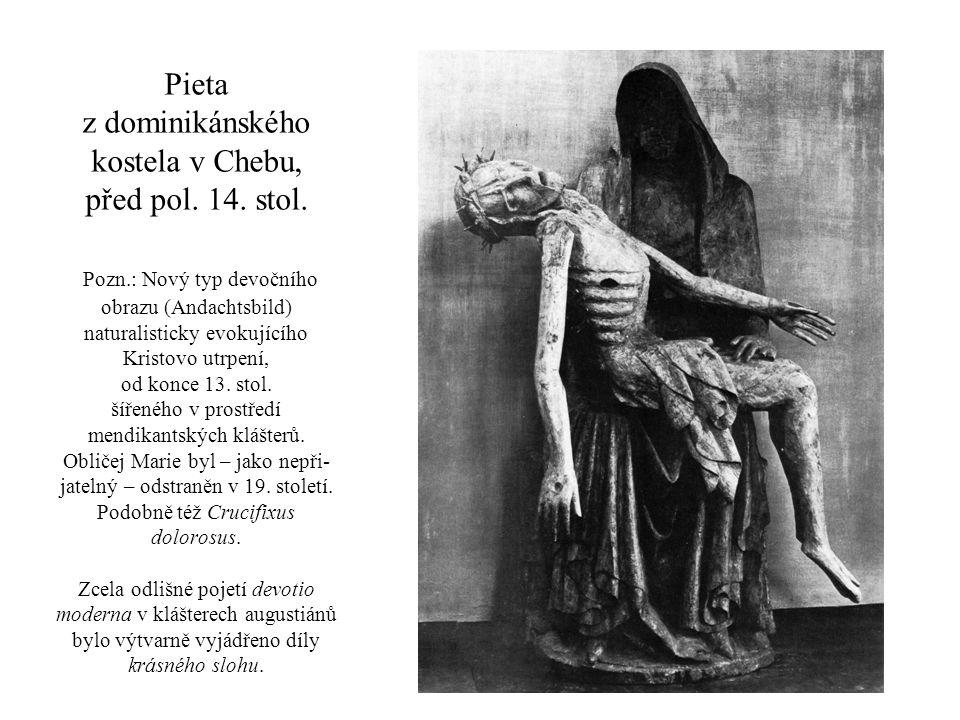 Pieta z dominikánského kostela v Chebu, před pol. 14. stol. Pozn