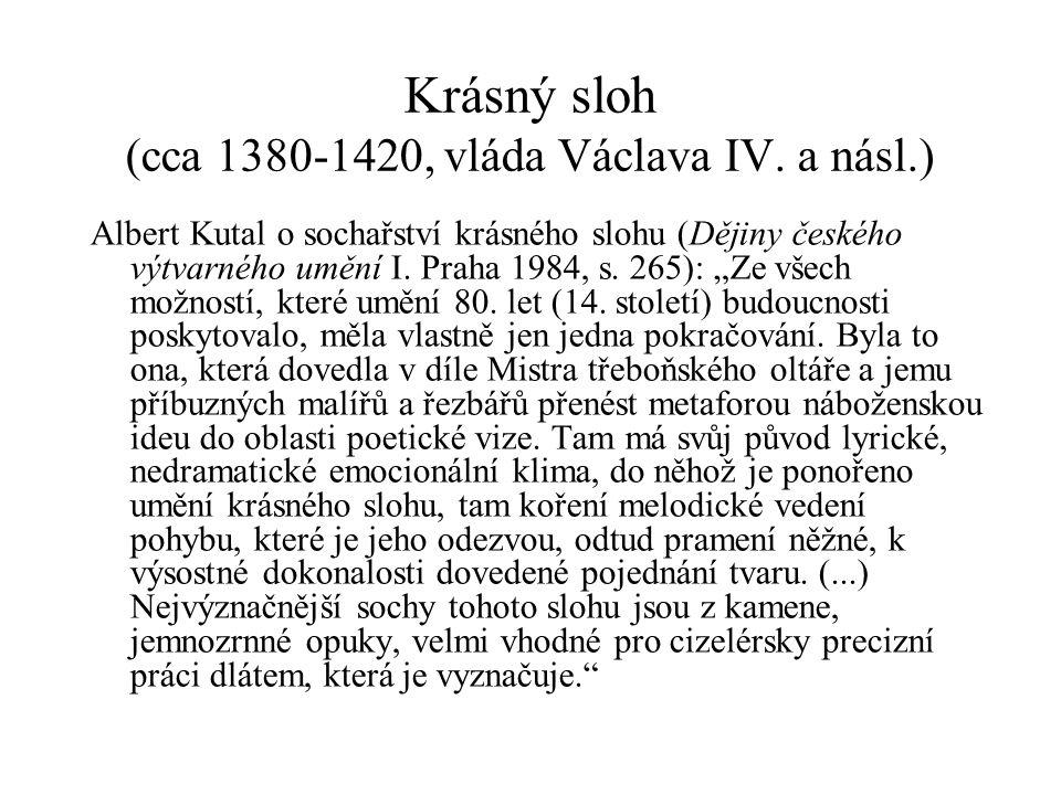 Krásný sloh (cca 1380-1420, vláda Václava IV. a násl.)