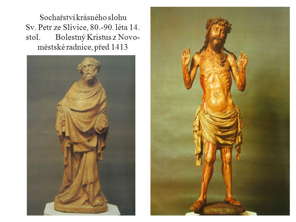 Sochařství krásného slohu Sv. Petr ze Slivice, 80. -90. léta 14. stol