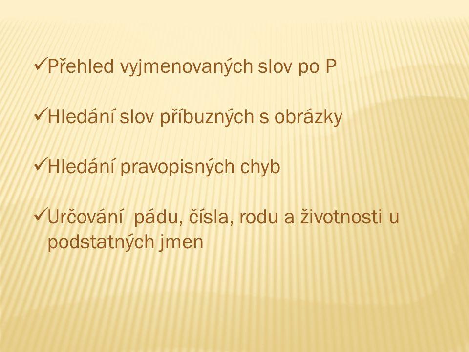 Přehled vyjmenovaných slov po P