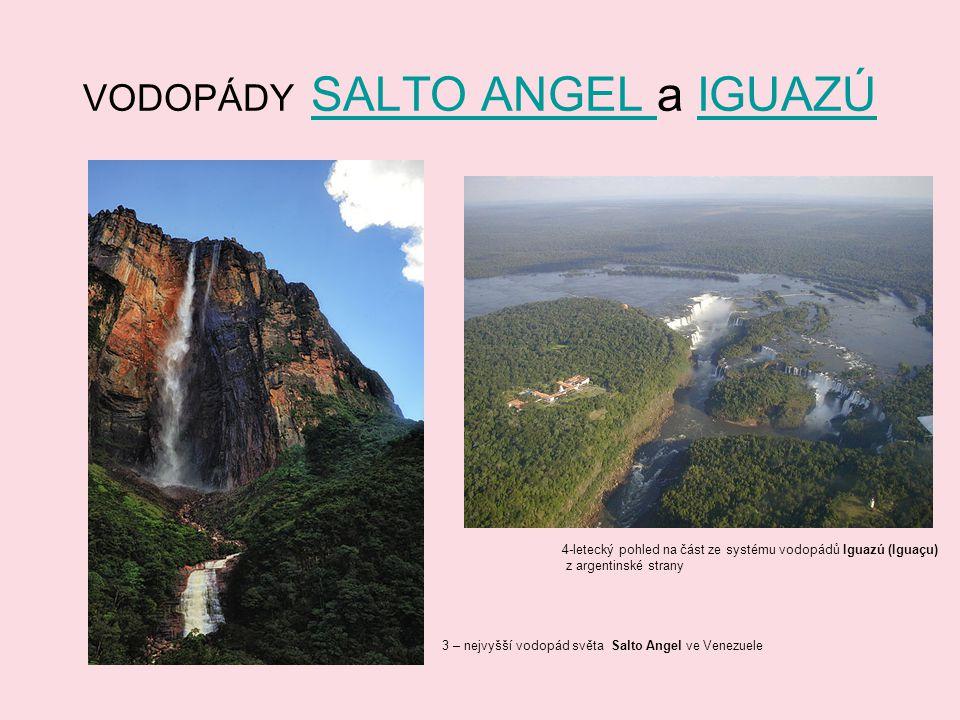 VODOPÁDY SALTO ANGEL a IGUAZÚ