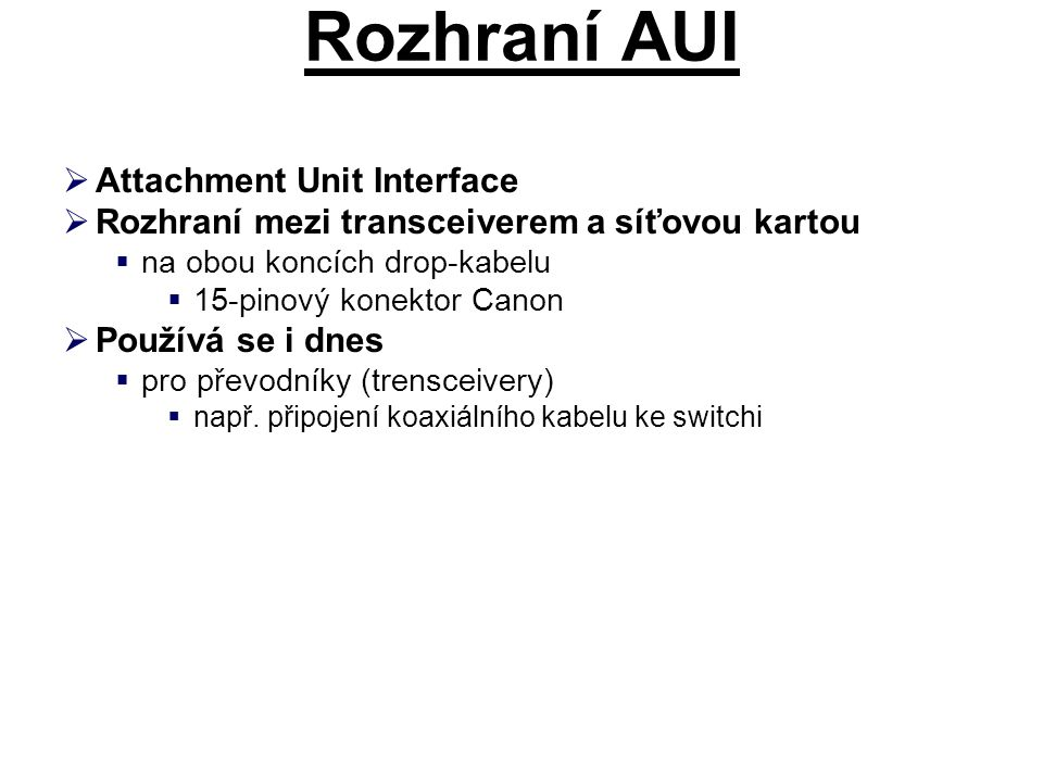 Rozhraní AUI Attachment Unit Interface