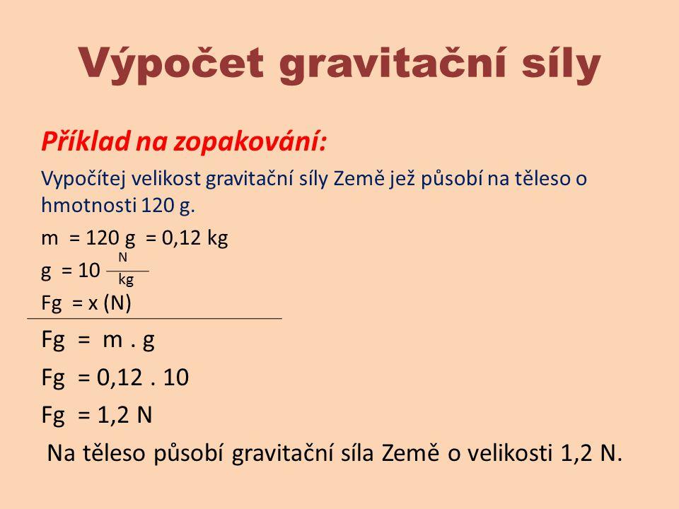 Výpočet gravitační síly