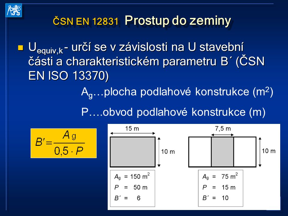 ČSN EN 12831 Prostup do zeminy