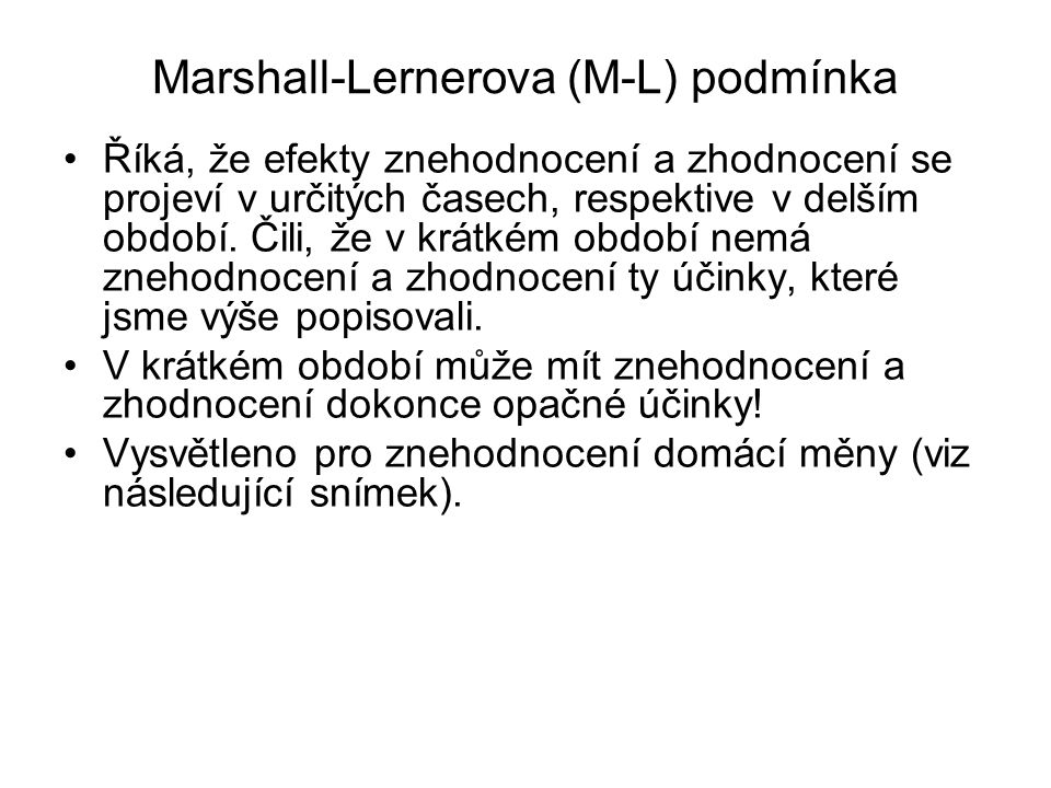 Marshall-Lernerova (M-L) podmínka