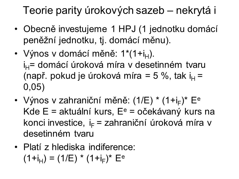Teorie parity úrokových sazeb – nekrytá i