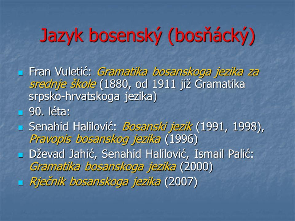 Jazyk bosenský (bosňácký)