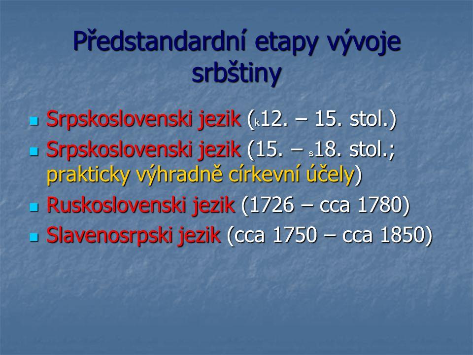 Předstandardní etapy vývoje srbštiny