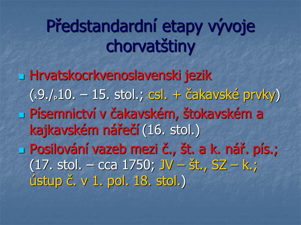Předstandardní etapy vývoje chorvatštiny