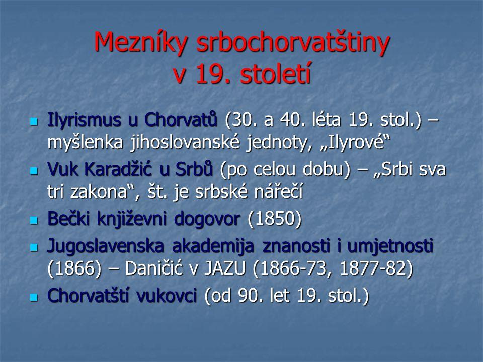 Mezníky srbochorvatštiny v 19. století