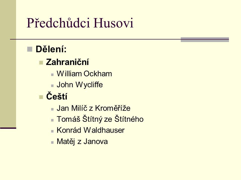 Předchůdci Husovi Dělení: Zahraniční Čeští William Ockham