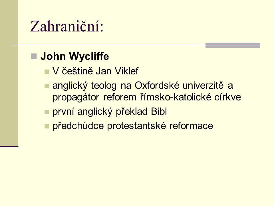 Zahraniční: John Wycliffe V češtině Jan Viklef