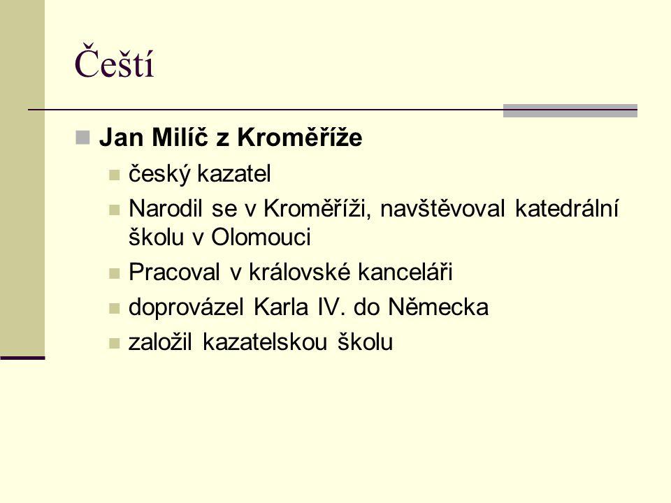 Čeští Jan Milíč z Kroměříže český kazatel