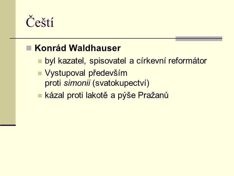 Čeští Konrád Waldhauser byl kazatel, spisovatel a církevní reformátor