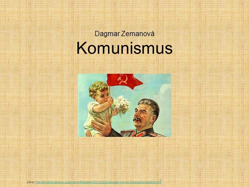 Dagmar Zemanová Komunismus