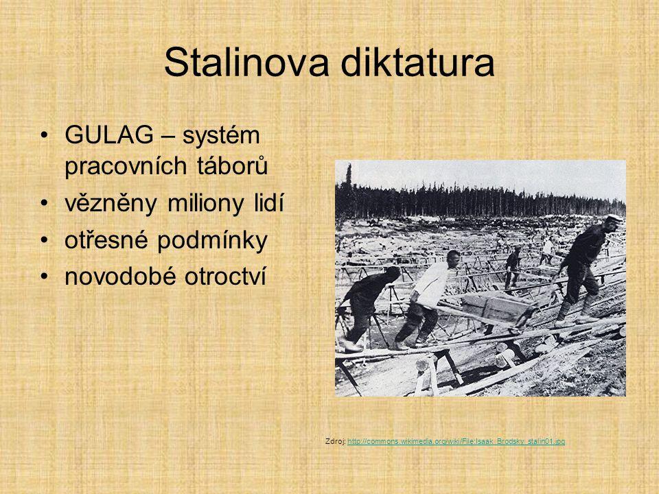 Stalinova diktatura GULAG – systém pracovních táborů