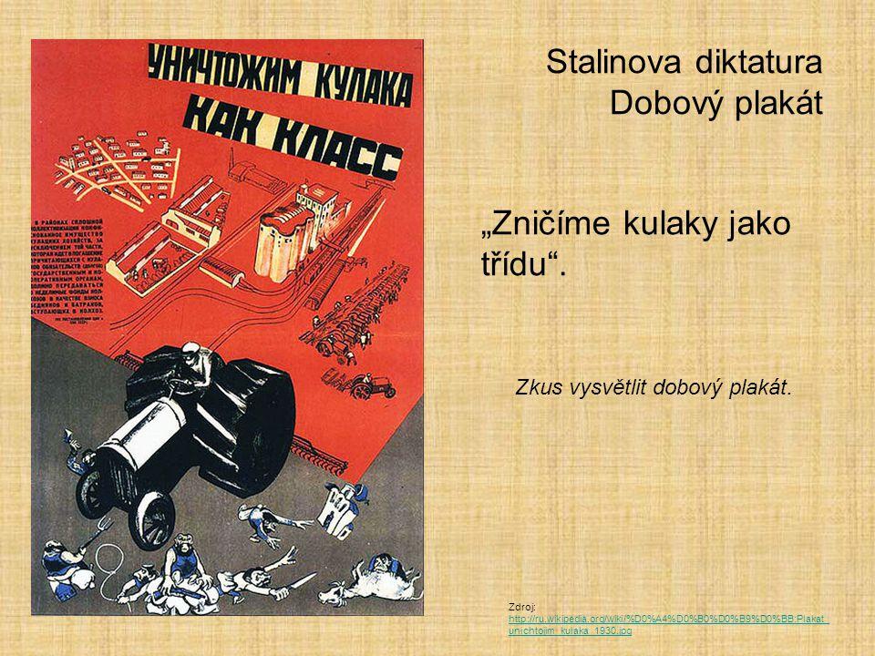 Stalinova diktatura Dobový plakát