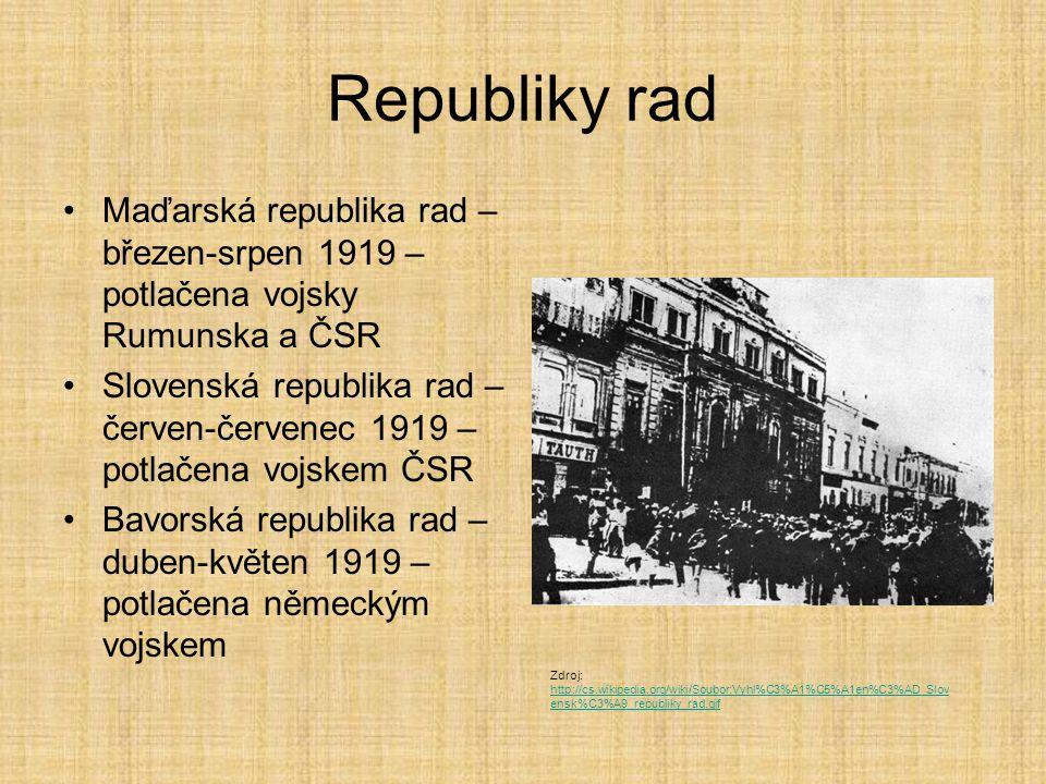 Republiky rad Maďarská republika rad – březen-srpen 1919 – potlačena vojsky Rumunska a ČSR.