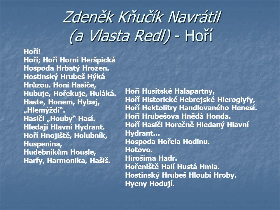 Zdeněk Kňučík Navrátil (a Vlasta Redl) - Hoří