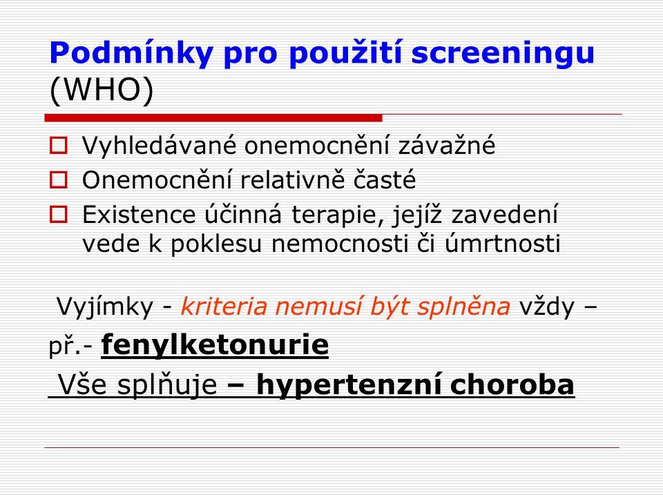 Podmínky pro použití screeningu (WHO)