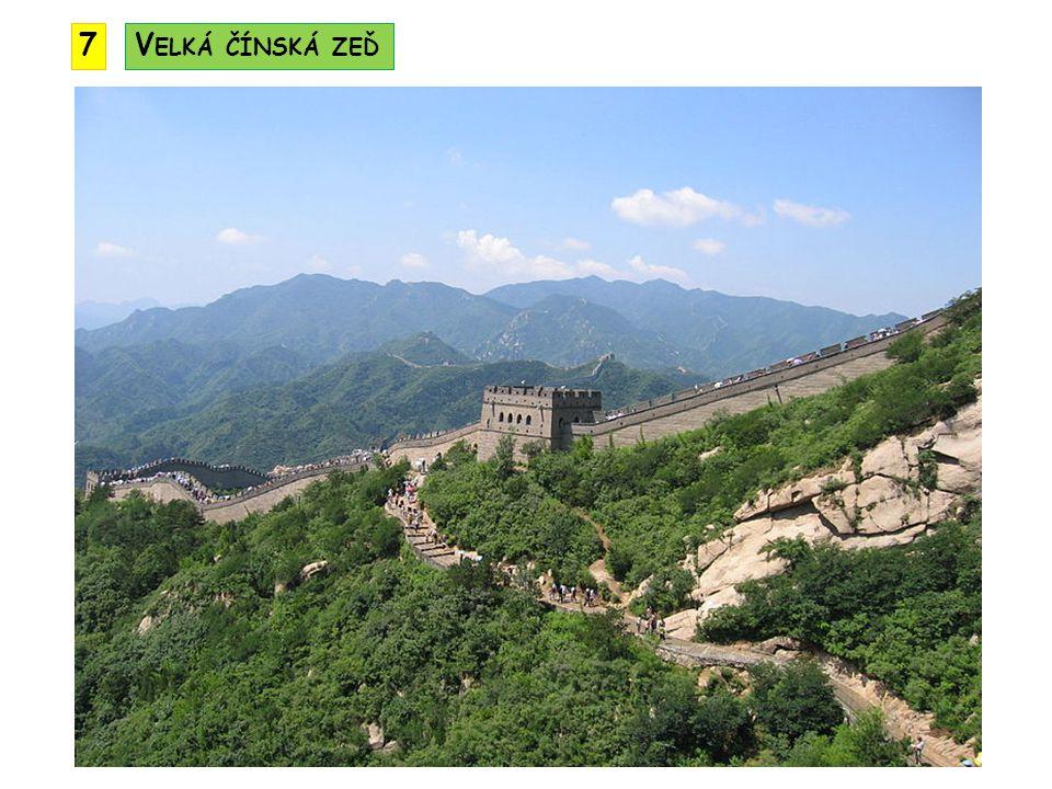 7 Velká čínská zeď