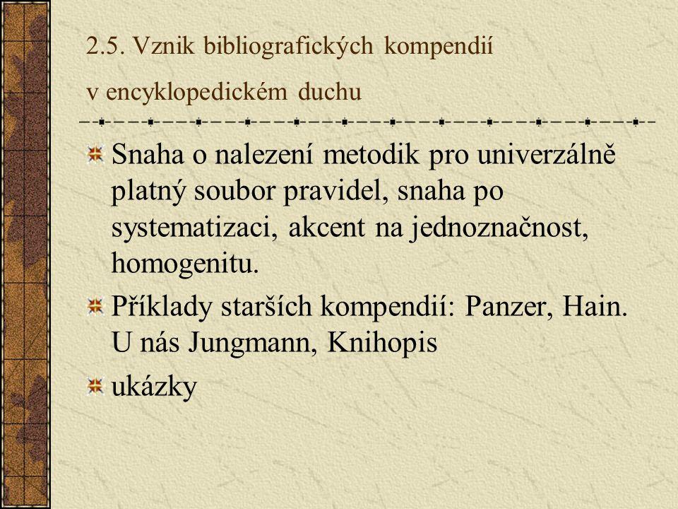 2.5. Vznik bibliografických kompendií v encyklopedickém duchu