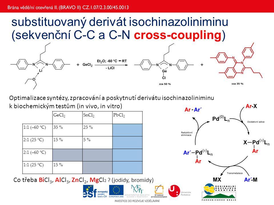 substituovaný derivát isochinazoliniminu (sekvenční C-C a C-N cross-coupling)