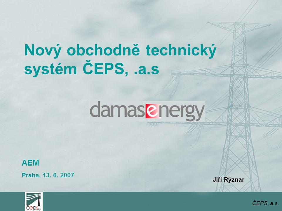 Nový obchodně technický systém ČEPS, .a.s