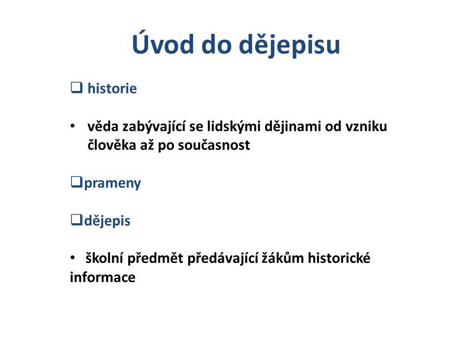 Úvod do dějepisu historie