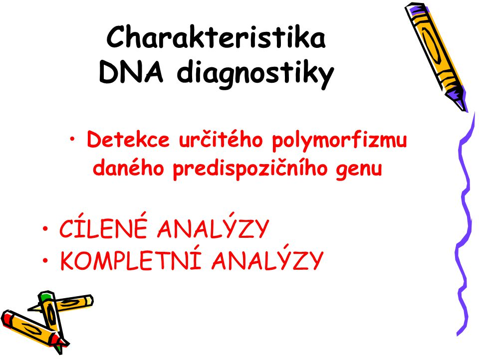 Charakteristika DNA diagnostiky