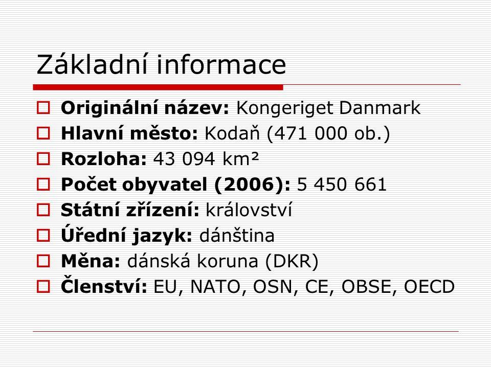 Základní informace Originální název: Kongeriget Danmark